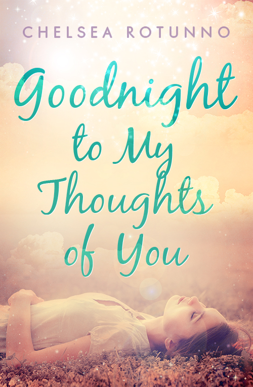 My Book Cover Goodnight to My Thoughts of You